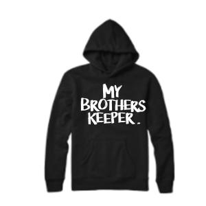 My Brothers Keeper Hoodie